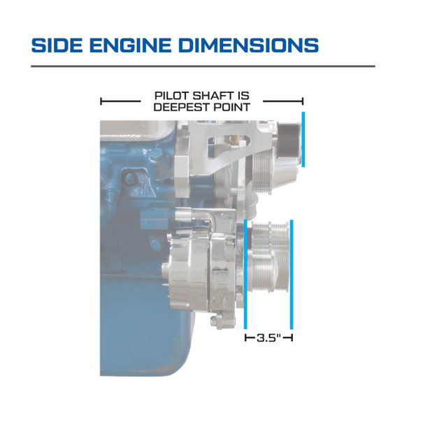 Ford 5.0L & 5.8L Serpentine Conversions Kit - Side Engine Dimensions