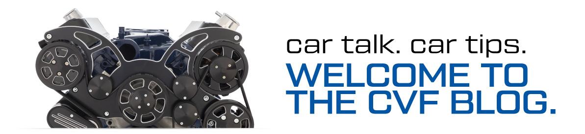 CVF Blog | Car Talks, Tech Tips and New Engine Kit Updates
