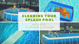 Cleaning Your Splash Pool