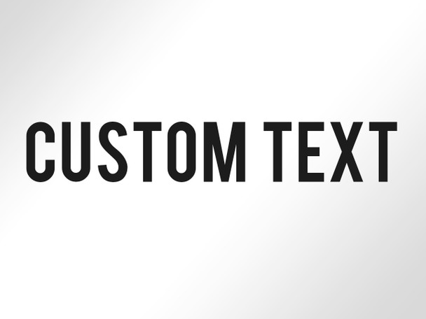 Custom text decal vinyl sticker