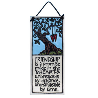 "Spooner Creek Art Tile, ""Friendship is a promise made in the heart unbreakable by distance, unchangeable by time."""