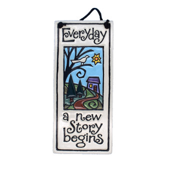 "Spooner Creek Art Tile, ""Everyday a new story begins."""
