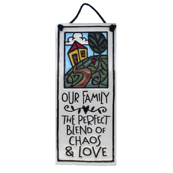 "Spooner Creek Art Tile, ""Our family—perfect blend of chaos and love."""