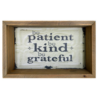 """Be Patient, Be Kind, Be Grateful"" Wall Art, 6"" x 9.5"" x  2.75"""