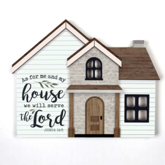 "House Shape Larger  Wood Block, ""As for Me and My House We Will Serve the Lord"""