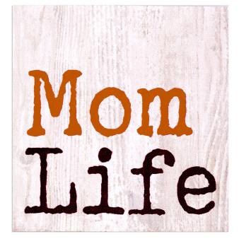 """Mom Life"" 3.5"" x 3.5"" Pine Block"