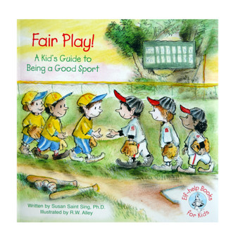 Fair play: a Kids Guide to Being a Good Sport; Elf-Help Books for Kids