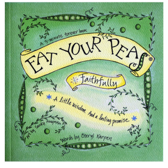 Eat Your Peas: Faithfully