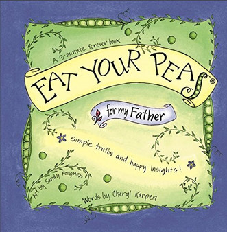 Eat Your Peas: For my Father