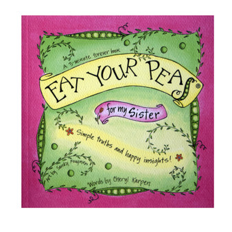 Eat Your Peas: For my Sister