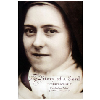The Story of a Soul: A New Translation by Therese of Lisieux