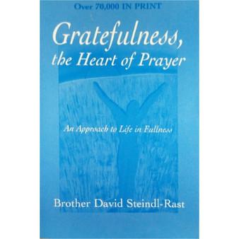 Gratefulness, The Heart Prayer