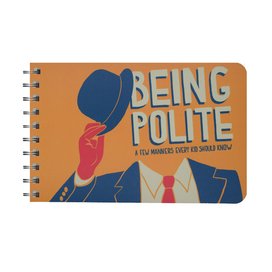 Being Polite: A Few Manners Every Kid Should Know
