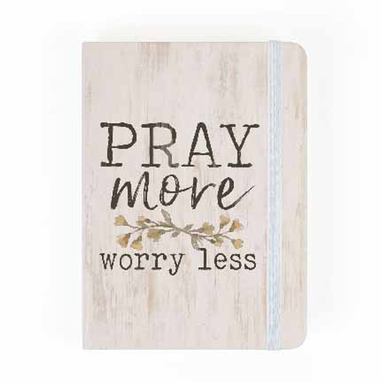 Pray More Worry Less Notebook and Journal