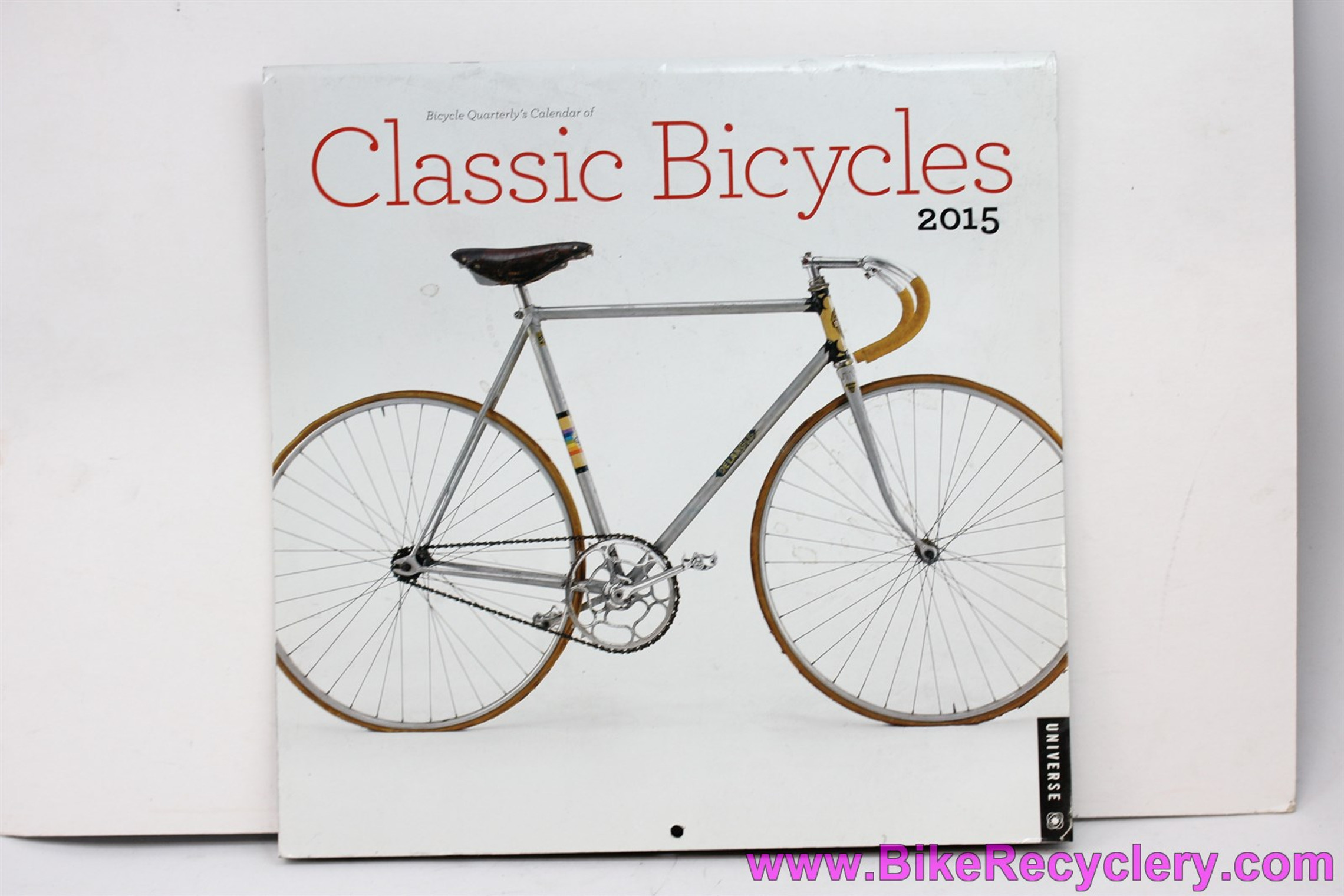 Bicycle Quarterly Classic Bicycles Calendar 2015: 12 Frameable Art Prints - Rene Herse - Alan CX - Moser...
