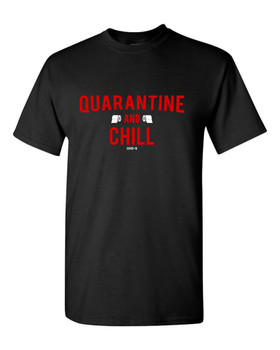 Netflix Quarantine and Chill COVID-19 Corona Virus T-Shirt 1