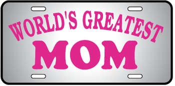 Worlds Greatest Mom Auto Plate