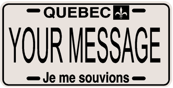 *Make Your Own* Quebec Prov Plate
