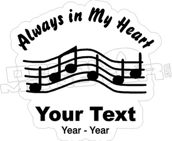 Always In My Heart Music Memory Decal Sticker