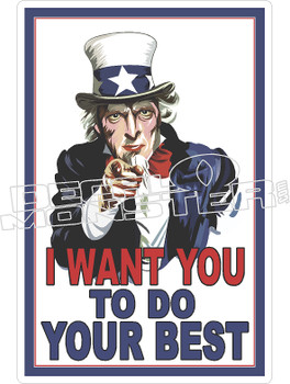 I Want You To Do Your Best Decal Sticker