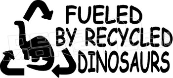 Fueled By Recycled Dinosaurs