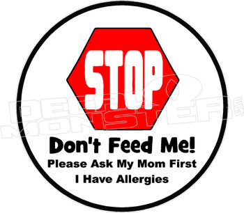 Don't Feed Me I Have Allergies
