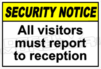 security 001H - all visitors must report to reception