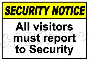 security 002H - all visitors must report to security