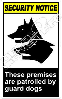 security 015V - these premises are patrolled by guard dogs