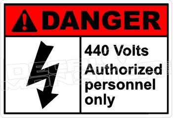 Danger 008H - 440 volts authorized personnel only