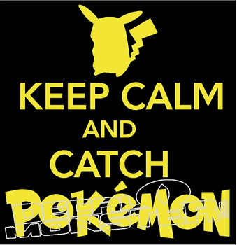 Keep Calm and Catch Pokemon Go Decal Sticker