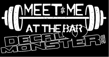 Meet Me at the Bar Weightlifting Decal Sticker