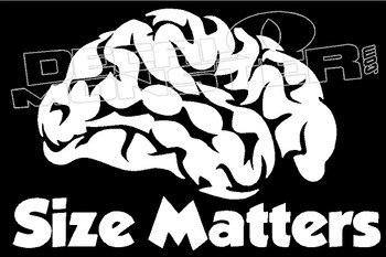 Brain Size Matters Guy Stuff Decal Sticker