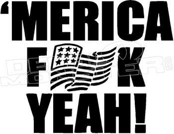 America Fuck Yeah 1 Flag Decal Sticker