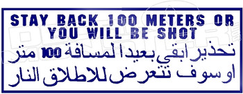Stay Back 100 Meters Or Get Shot Arabic Writing Decal Sticker