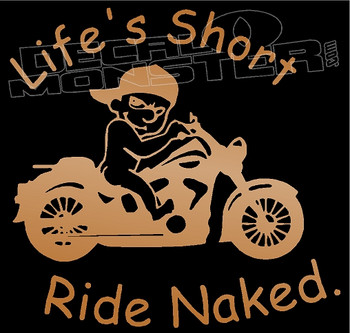 Calvin Life is Short Ride Naked Motorcycle Decal Sticker
