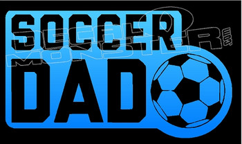 Soccer Dad Decal Sticker