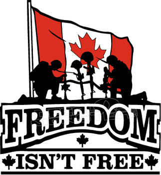 Canada Freedom Isnt Free Military Decal Sticker