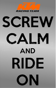 KTM Racing Screw Calm and Ride On Motorcycle Decal Sticker