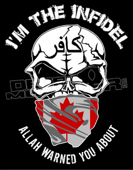 I'm the Canadian Infidel Allah Warned you about Decal Sticker