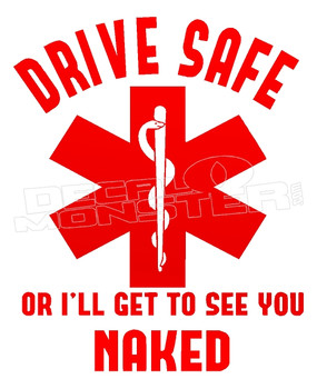 EMS Drive Safe Funny Decal Sticker