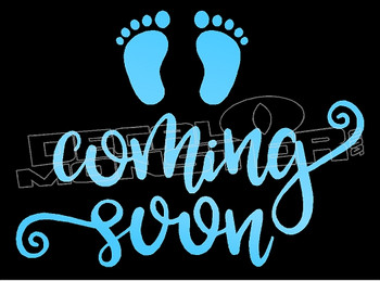 Baby Coming Soon Decal Sticker DM