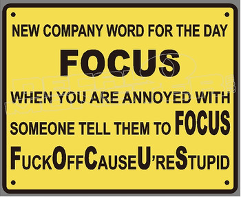Company Work Motivation Sign Decal Sticker