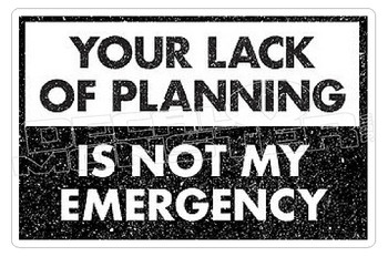 Your Lack of Complaining is not my Emergency Decal Sticker