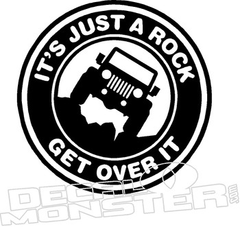 Jeep Just Rock Get Over It Decal Sticker