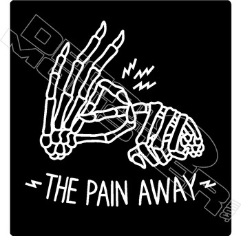 Screw the Pain Away Skeleton Hands Funny Decal Sticker