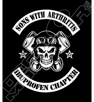 Sons With Arthritis Ibuprofen Chapter Funny Motorcycle Decal Sticker