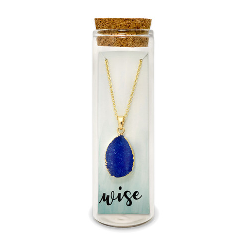 Embrace Your Message- Druzy Necklace / Wise