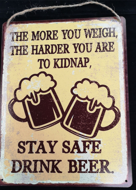 STAY SAFE DRINK BEER BAR SIGN