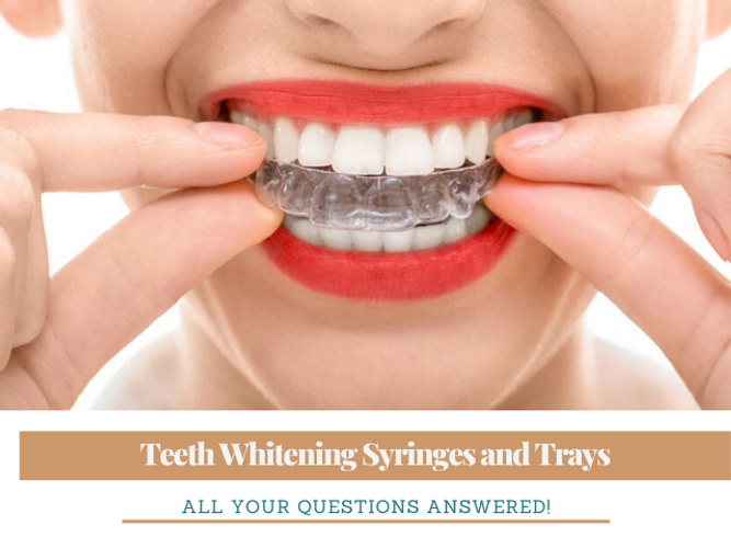 Teeth Whitening Syringes And Trays All Your Questions Answered